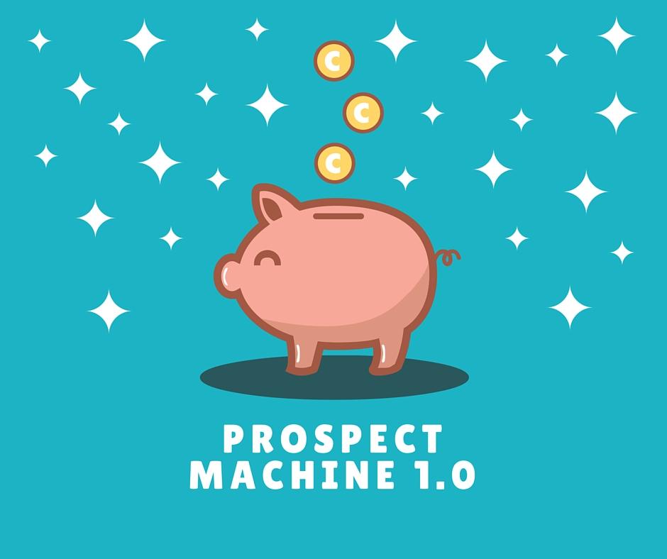 Prospect Machine